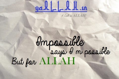 Wazifa to Make Impossible Possible- yaALLAH.in