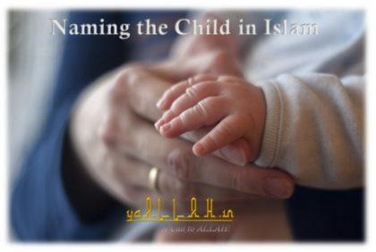 Naming the child in Islam-yaALLAH.in