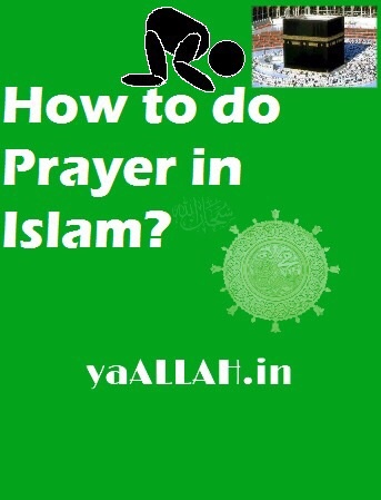 Islams Praying Importance and Offering Namaz- yaALLAH.in