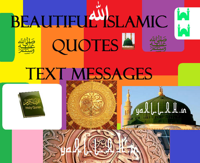 Beautiful Islamic Quotes Text Messages- yaALLAH.in