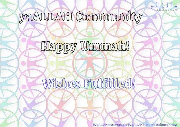 Ummah-yaALLAHtestimonials-#yaALLAHpictures