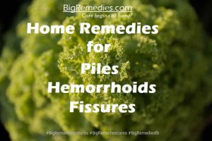 Home-Remedies-for-Piles-Hemorrhoids-Fissures-Disease-#BigRemediespictures