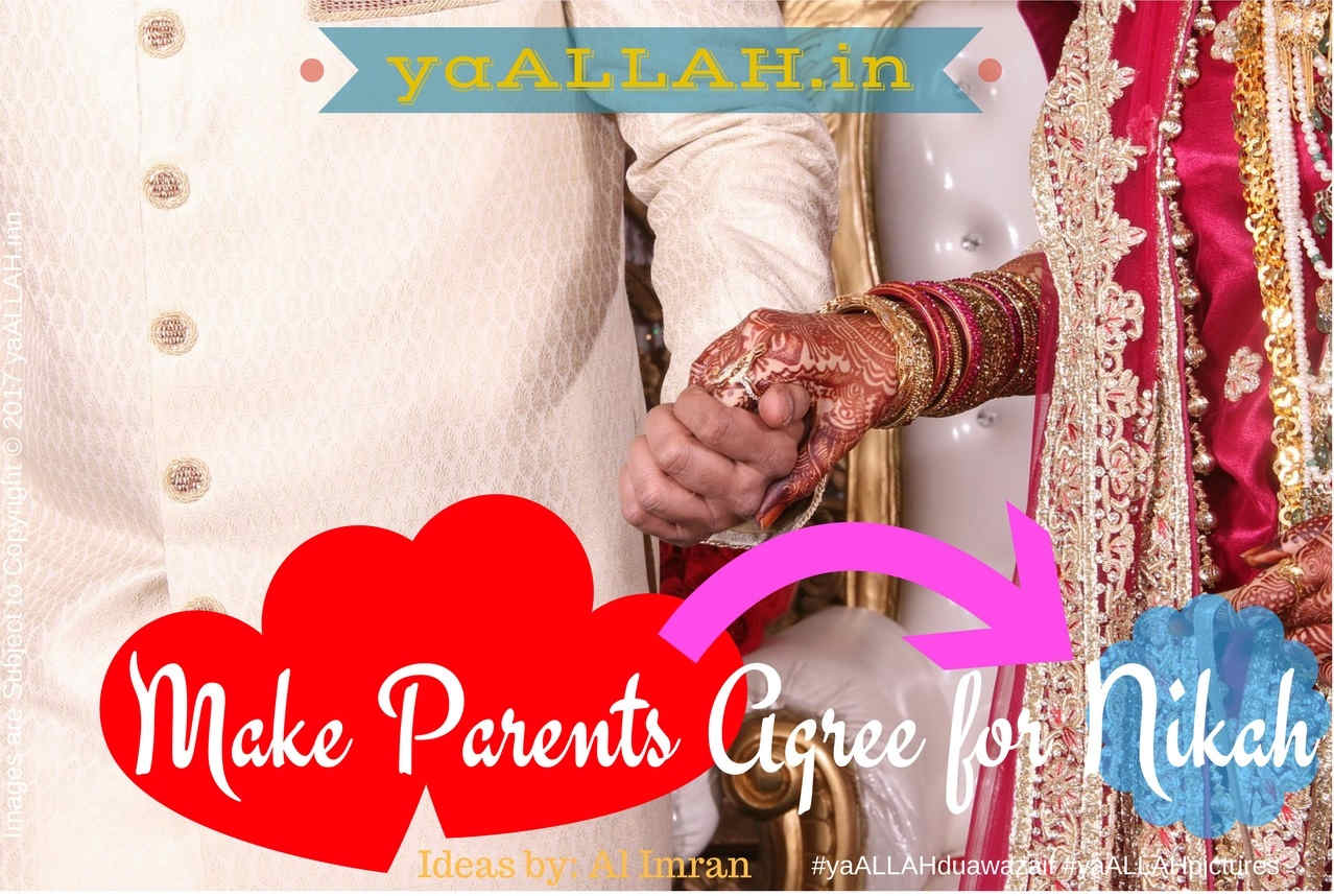 powerful wazifa to make parents agree for love marriage