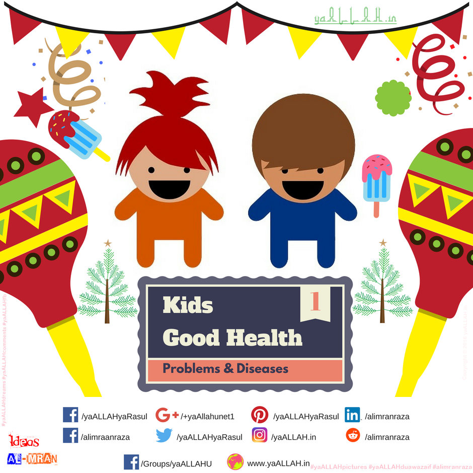 Islam-for-Kids-Good-Health-All-Disease-Problems-of-Children-100%-Safety!