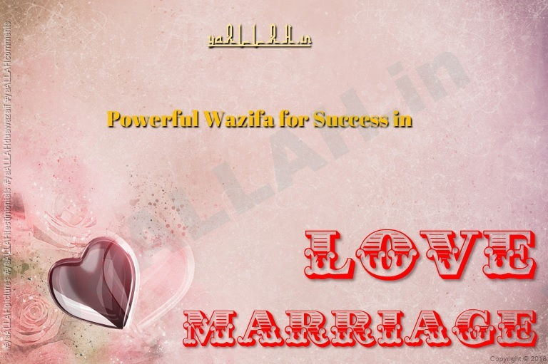 Powerful Wazifa for Success in Love Marriage